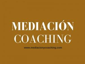 MEDIACIÓN Y COACHING