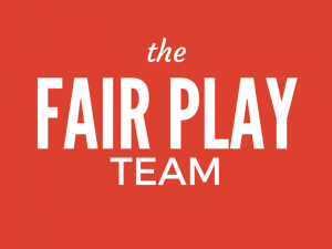 THE FAIR PLAY TEAM